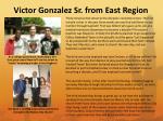 victor gonzalez sr from east region