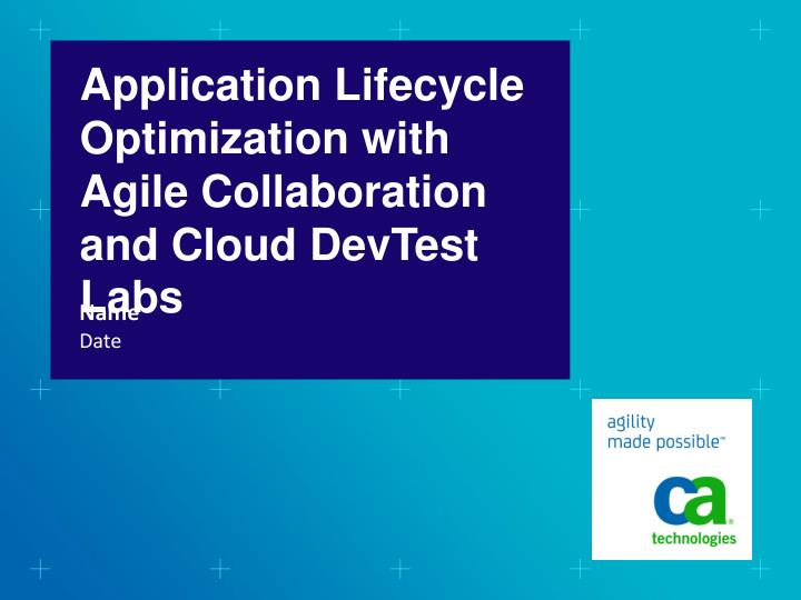 application lifecycle optimization with agile collaboration and cloud devtest labs