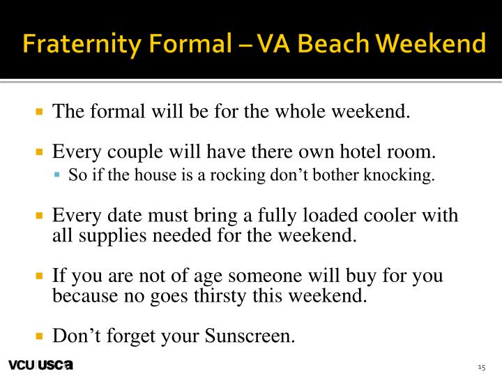 Fraternity Formal – VA Beach Weekend