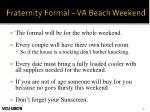 fraternity formal va beach weekend