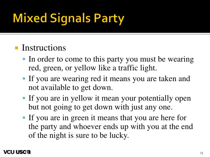 Mixed Signals Party