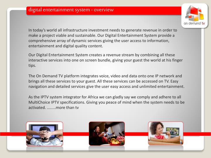 Digital entertainment system - overview