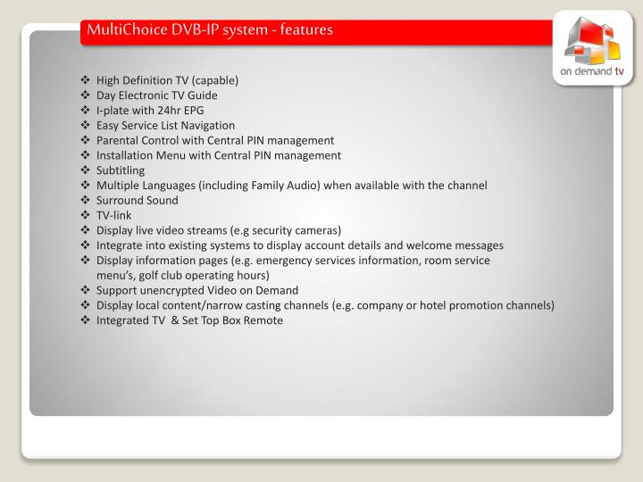 MultiChoice DVB-IP system - features