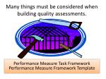 many things must be considered when building quality assessments