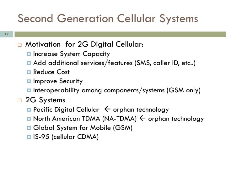 Second Generation Cellular Systems