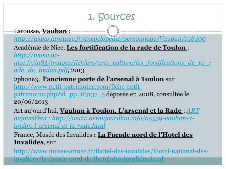 1. Sources