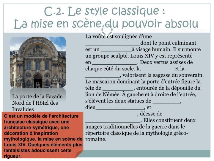 C.2. Le style classique :