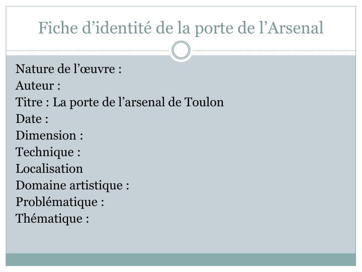 Fiche d'identité de la porte de l'Arsenal