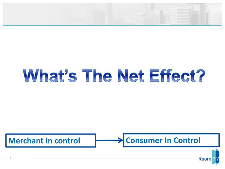 What's The Net Effect?