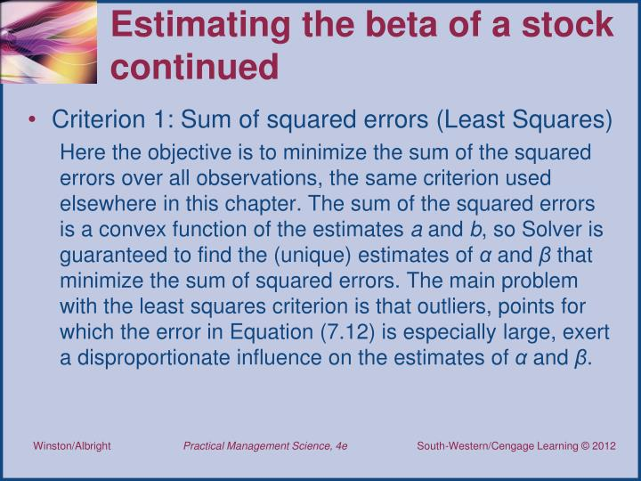 Estimating the beta of a stock continued