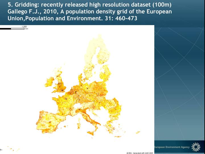 5. Gridding: recently released high resolution dataset (100m)