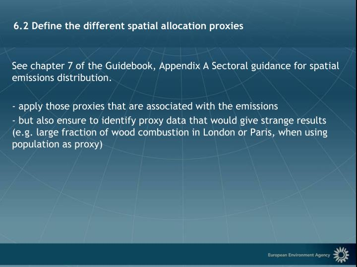 6.2 Define the different spatial allocation proxies