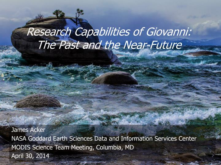 Research capabilities of giovanni the past and the near future