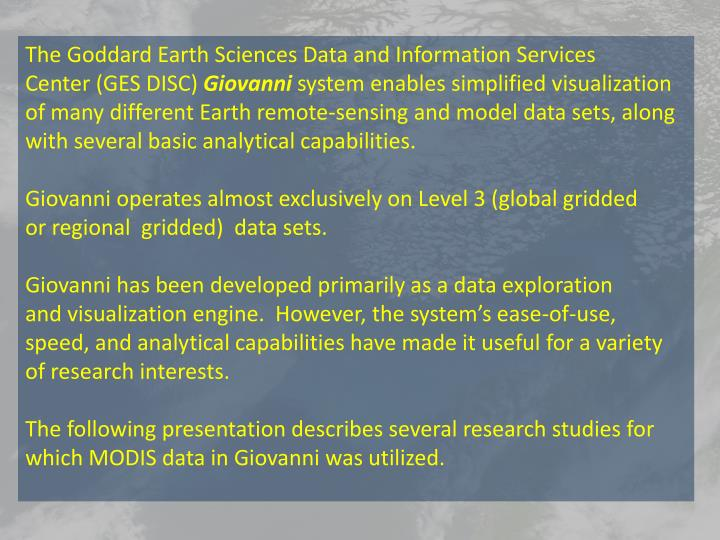 The Goddard Earth Sciences Data and Information Services
