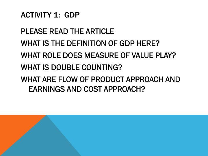 ACTIVITY 1:  GDP