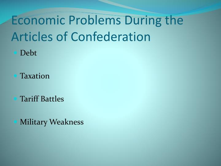Economic Problems During the Articles of Confederation