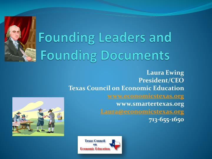 Founding Leaders and Founding Documents