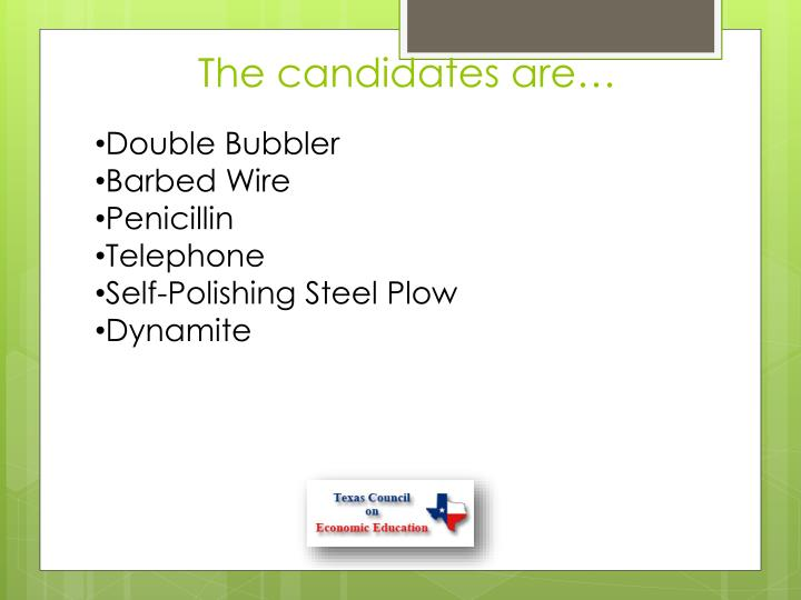 The candidates are…