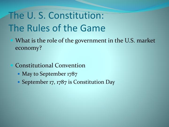 The U. S. Constitution: