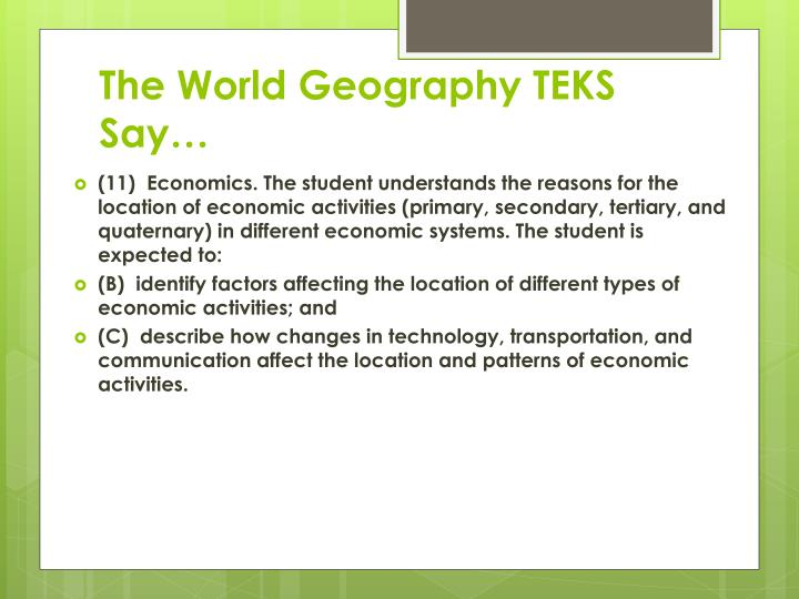 The World Geography TEKS Say…