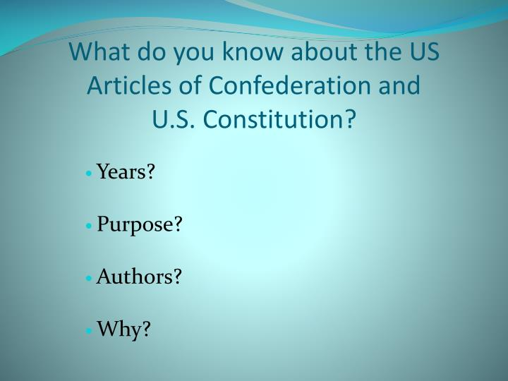 What do you know about the US Articles of Confederation and