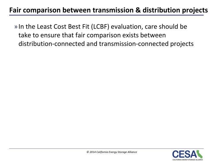 Fair comparison between transmission & distribution projects