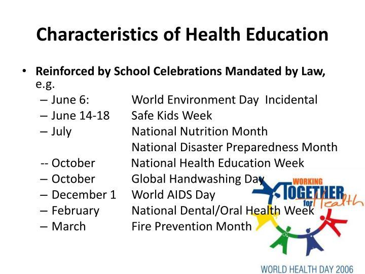 Characteristics of Health Education