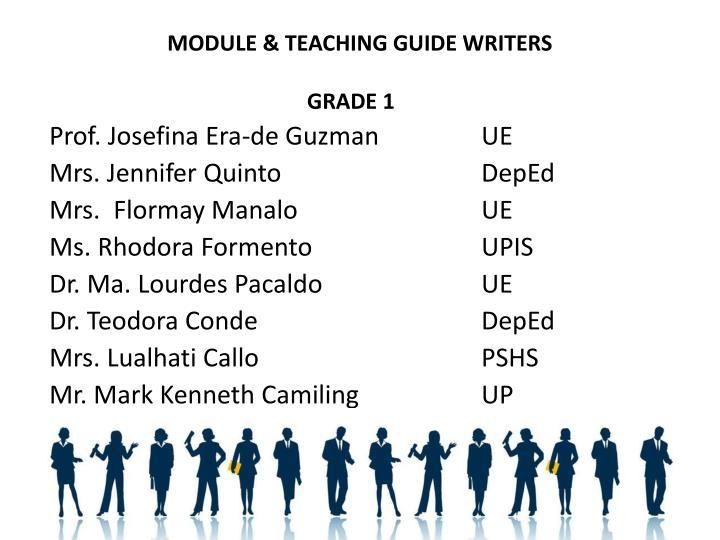MODULE & TEACHING GUIDE WRITERS