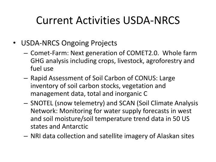 Current Activities USDA-NRCS