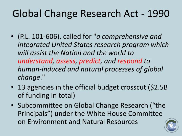 Global Change Research Act - 1990
