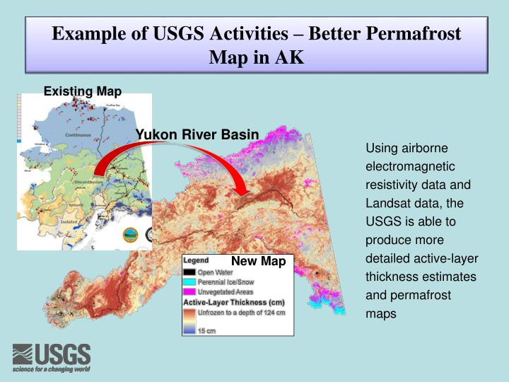 Example of USGS Activities – Better Permafrost Map in AK