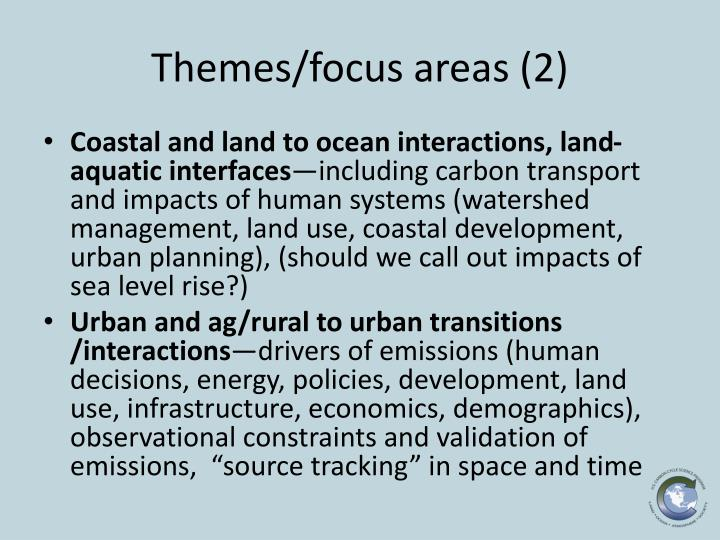 Themes/focus areas (2)