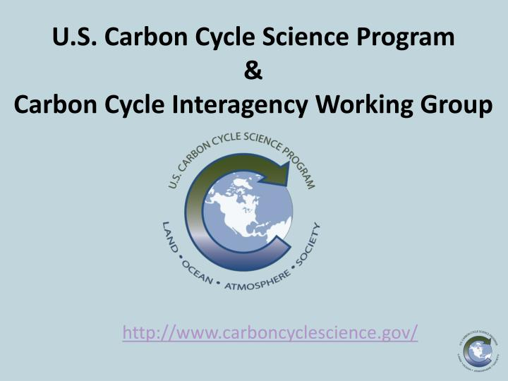 u s carbon cycle science program carbon cycle interagency working group
