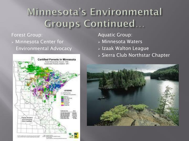Minnesota's Environmental Groups Continued…