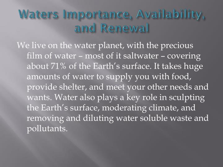Waters Importance, Availability, and Renewal