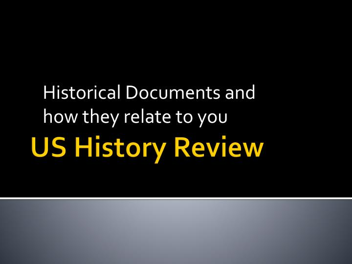 Historical documents and how they relate to you