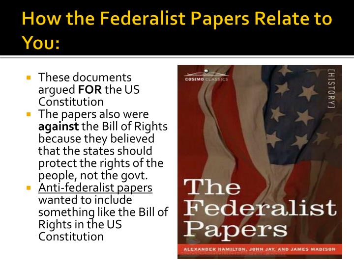 How the Federalist Papers Relate to You: