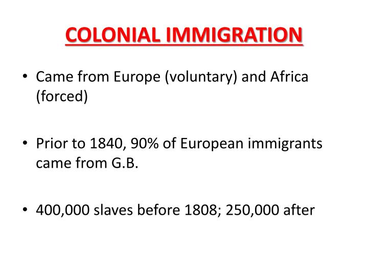 COLONIAL IMMIGRATION
