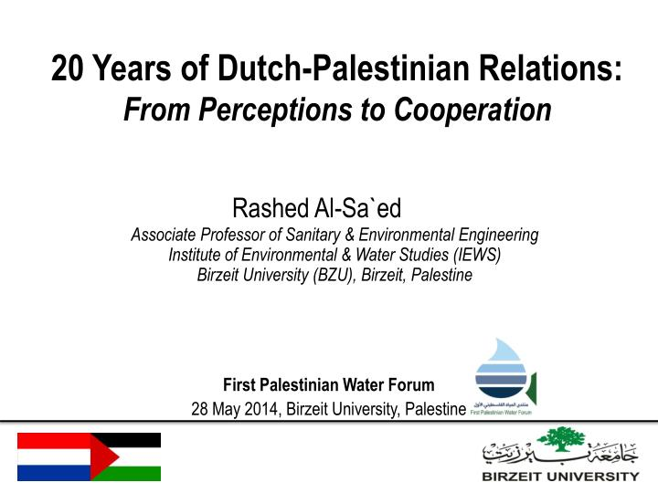 20 years of dutch palestinian relations from perceptions to cooperation