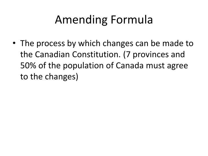 Amending Formula