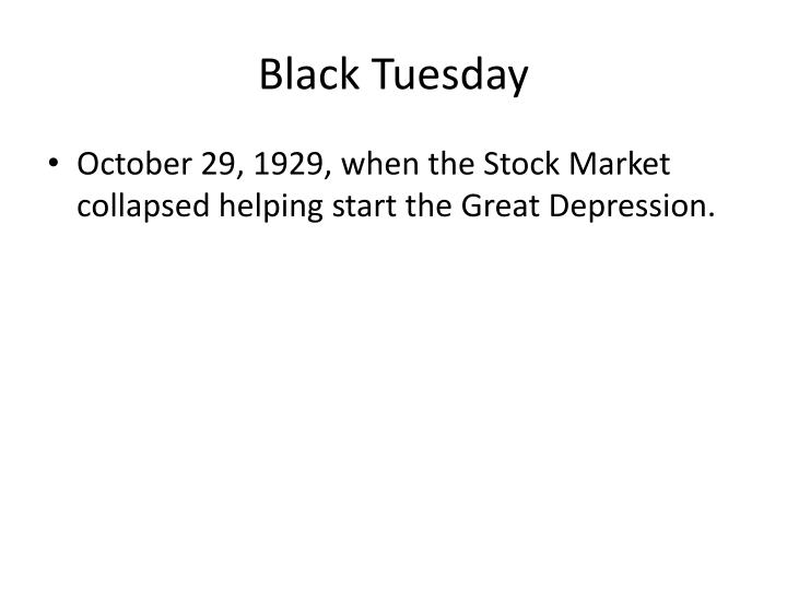Black Tuesday