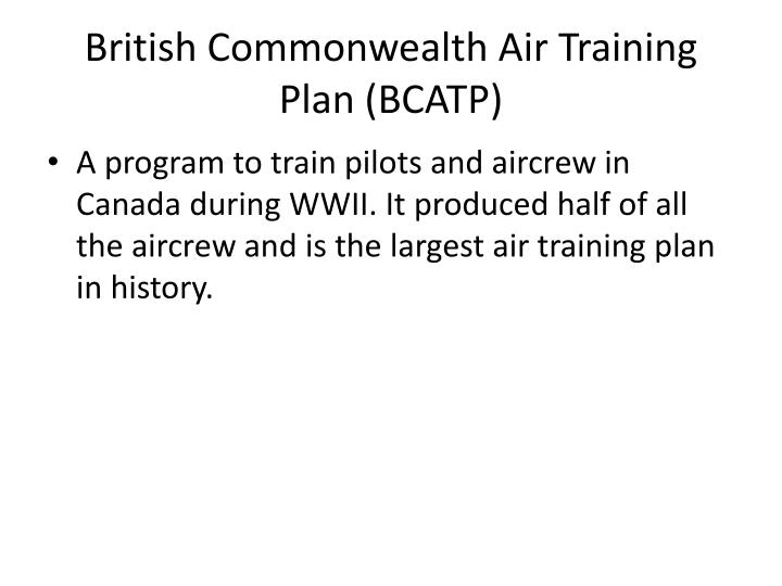 British Commonwealth Air Training Plan (BCATP)