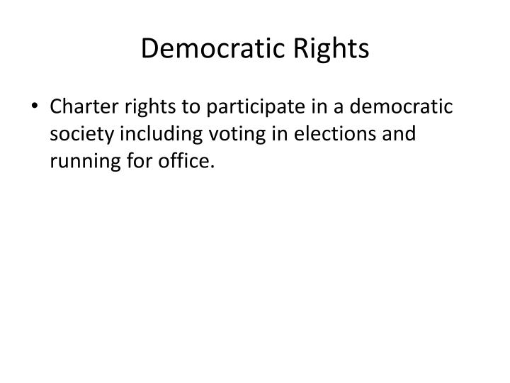 Democratic Rights