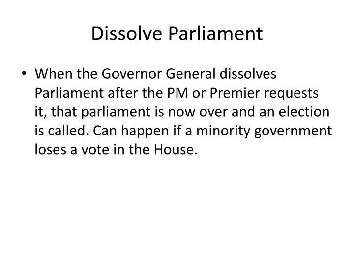Dissolve Parliament