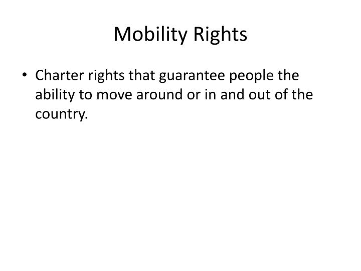 Mobility Rights