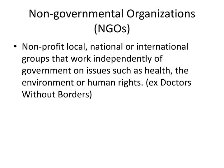 Non-governmental Organizations (NGOs)