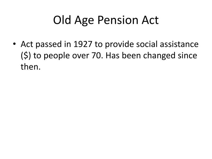 Old Age Pension Act