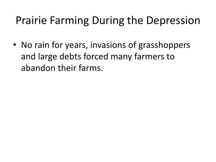 Prairie Farming During the Depression
