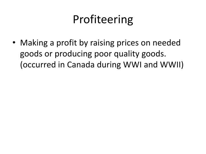 Profiteering