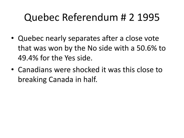 Quebec Referendum # 2 1995